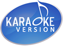 Karaoke Version - mp3 backing tracks, karaoke in wmv,mp4, mp3+g and kfn formats